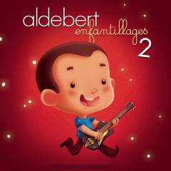 Enfantillages 2 - Aldebert