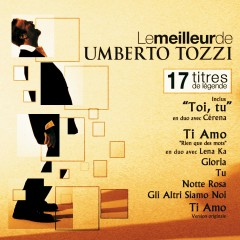 The best of Umberto Tozzi ( for France) - Umberto Tozzi