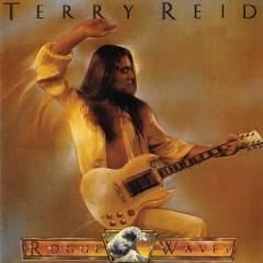 Rogue Waves - Terry Reid