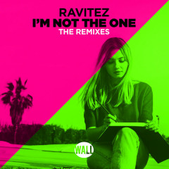 I'm Not the One (The Remixes)