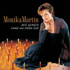 Ave Maria - Lieder Zur Stillen Zeit - Monika Martin