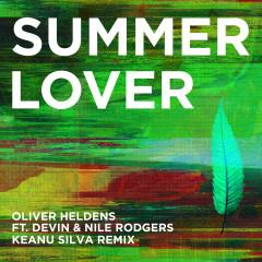 Summer Lover (Keanu Silva Remix) - Oliver Heldens, Devin, Nile Rodgers