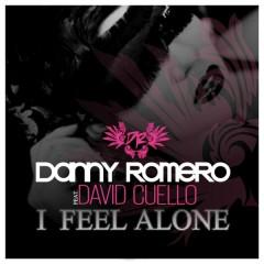 I Feel Alone - Danny Romero,David Cuello