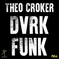 DVRKFUNK - Theo Croker,DVRK FUNK