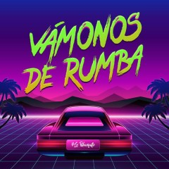 Vámonos De Rumba (Single) - Lo Blanquito