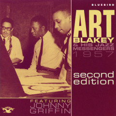 1957 Second Edition - Art Blakey & The Jazz Messengers,Johnny Griffin