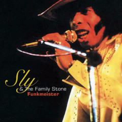 Funkmeister - Sly & The Family Stone