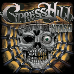 Stash - Cypress Hill