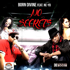 No Secrets (feat. Ne-Yo) - Born Divine, Ne-Yo