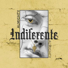Indiferente (Single) - Almighty