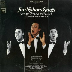 Love Me with All Your Heart - Jim Nabors