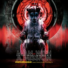 Database feat. TAKUMA - MAN WITH A MISSION