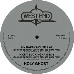 My Happy House / Nicky Buckingham (Justin Strauss & Max Pask Remixes) - Holy Ghost!