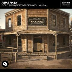Gold Rush (feat. Nømad & PollyAnna) - Pep & Rash, Nømad, PollyAnna