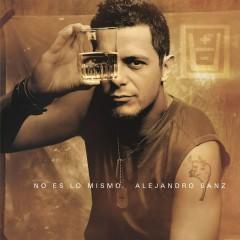 No es lo mismo (Edicion Gira) - Alejandro Sanz
