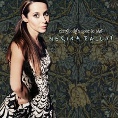 Everybody's Gone to War - Nerina Pallot