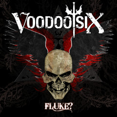 Fluke? - Voodoo Six