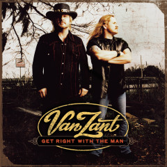 Get Right With The Man - Van Zant