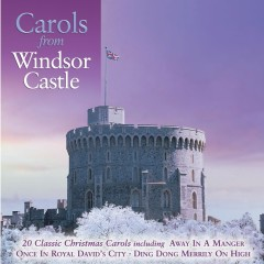 Carols From Windsor Castle - Various Artists