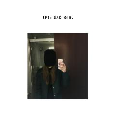 sad girl - Sasha Sloan