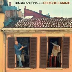 Dediche e Manie - Biagio Antonacci