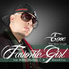 Favorite Girl - Enoc, Bobby Brackins