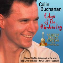 Edge Of The Kimberley (Golden Guitar Edition) - Colin Buchanan