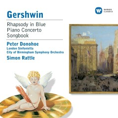 Gershwin: Rhapsody in Blue & Piano Works - Peter Donohoe