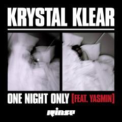 One Night Only (Remixes) - Krystal Klear, Yasmin