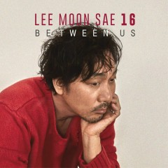 Between Us - Lee Moon-sae