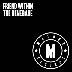 The Renegade EP - Friend Within