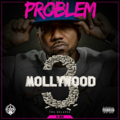 Mollywood 3: The Relapse (Side A) - Problem