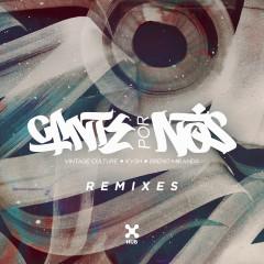 Cante por Nós (Remixes) - Vintage Culture, KVSH, Breno Miranda