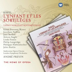 Ravel: L'Enfant et les Sortileges - Andre Previn