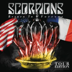 Return to Forever (Tour Edition) - Scorpions