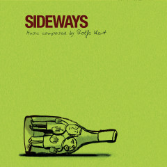 Sideways (Original Motion Picture Score) - Rolfe Kent
