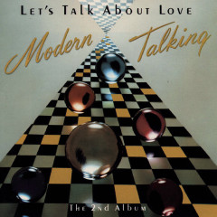 Let's Talk About Love - Modern Talking