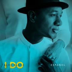 I Do (Espanõl) - Aloe Blacc