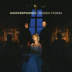 Hidden Stories - Hooverphonic