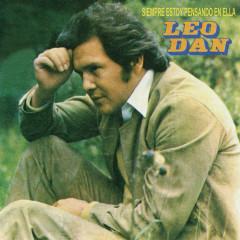 Siempre Estoy Pensando en Ella - Leo Dan