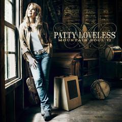 Mountain Soul II - Patty Loveless