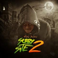 It's a Scary Site 2 - Fredo Santana