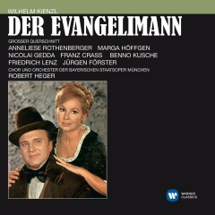 Kienzl: Der Evangelimann [Electrola-Querschnitt] (Electrola-Querschnitt) - Nicolai Gedda