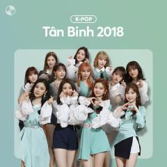 K-Pop Tân Binh 2018 - Various Artists