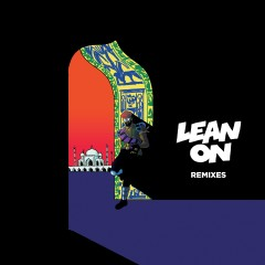 Lean On Remixes EP - Major Lazer
