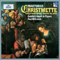 Praetorius: Christmas Mass - Gabrieli Consort, Gabrieli Players, Paul McCreesh