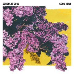 Good News - School is Cool