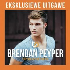 Stop wag bly nog 'n bietjie - Deluxe Edition - Brendan Peyper