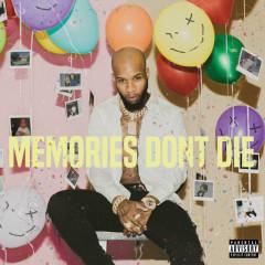 MEMORIES DON'T DIE - Tory Lanez