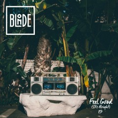 Feel Good (It's Alright) EP - Blonde, Karen Harding